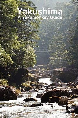 Yakushima: A Yakumonkey Guide 9780956150707
