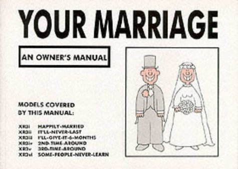 Your Marriage: An Owner's Manual 9780951354247