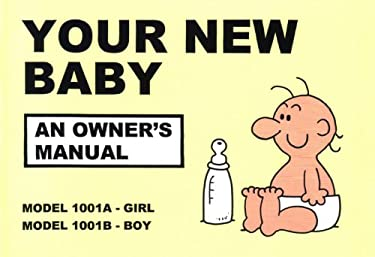 Your New Baby: An Owner's Manual 9780951354216