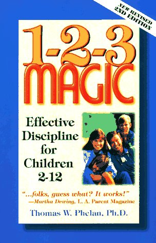 1-2-3 Magic: Effective Discipline for Children 2-12 9780963386199