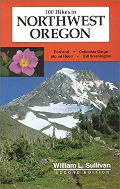 100 Hikes in Northwest Oregon 9780961815288