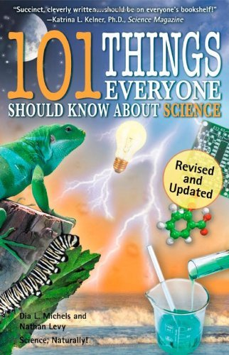 101 Things Everyone Should Know about Science 9780967802053