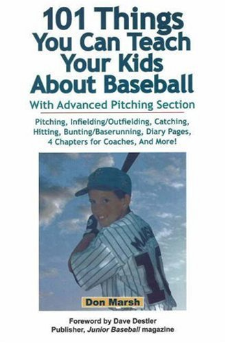 101 Things You Can Teach Your Kids about Baseball 9780964742079