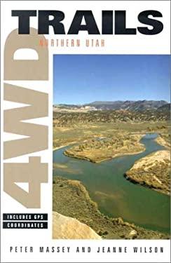 4WD Trails: Northern Utah 9780966567571