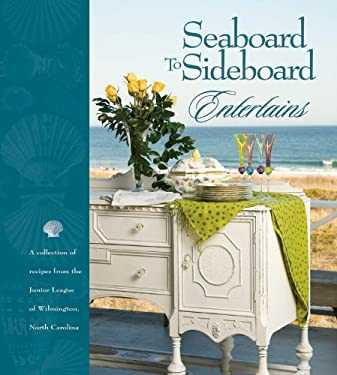 Seaboard to Sideboard Entertains 9780960782215