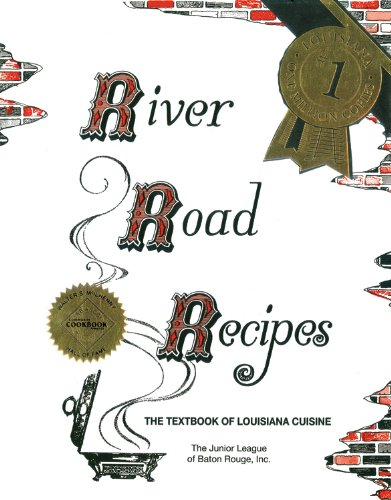River Road Recipes: The Textbook of Louisiana Cuisine 9780961302689