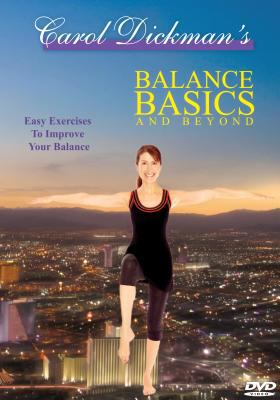 Balance Basics and Beyond: Easy Exercises to Improve Your Balance 9780964568372