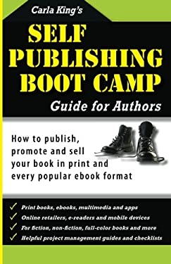 Self-Publishing Boot Camp Guide for Authors 9780964644533