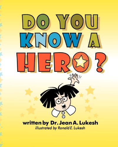 Do You Know a Hero? 9780964758667