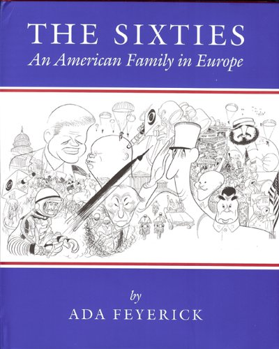 The Sixties: An American Family in Europe 9780965315999