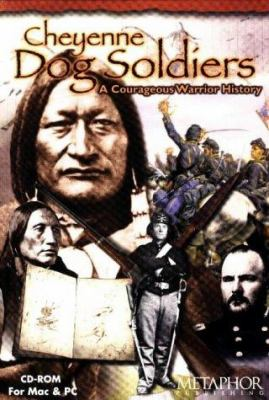 Cheyenne Dog Soldiers: A Ledgerbook History of Coups and Combat 9780965873307