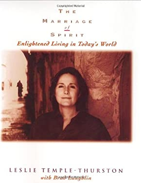 The Marriage of Spirit : Enlightened Living in Today's World 9780966018202