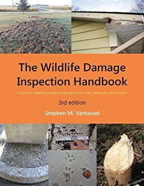 Wildlife Damage Inspection Handbook, 3rd Edition 9780966858259
