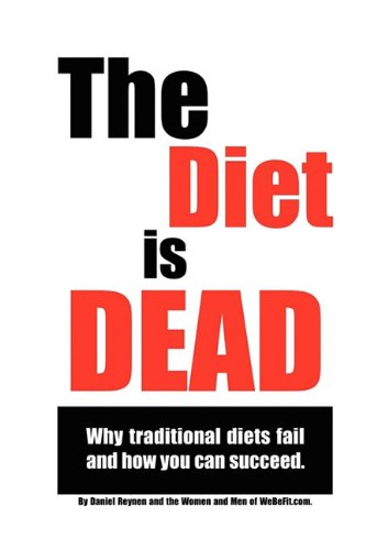The Diet Is Dead 9780967281988