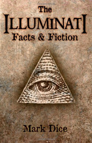 The Illuminati: Facts & Fiction 9780967346656