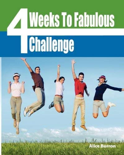 Four Weeks to Fabulous Challenge 9780967369778