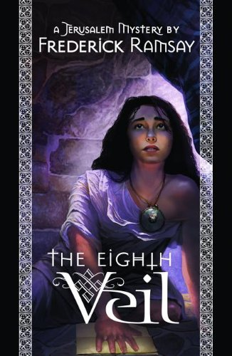 The Eighth Veil: A Jerusalem Mystery 9780967759050