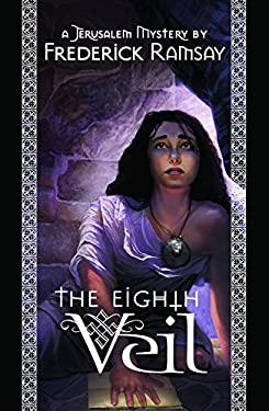 Eighth Veil: A Jerusalem Mystery 9780967759067