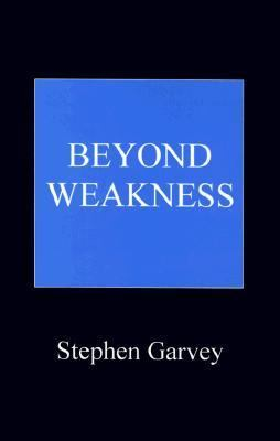 Beyond Weakness 9780968294017