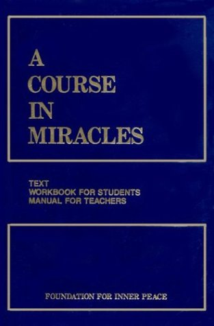 A Course in Miracles: Combined Volume 9780960638888