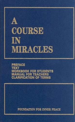 A Course in Miracles: Combined Volume 9780960638895