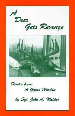 A Deer Gets Revenge 9780963979803
