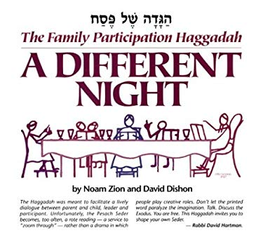 Different Night : The Family Participation Haggadah