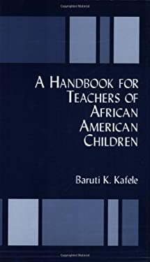 A Handbook for Teachers of African American Children 9780962936944