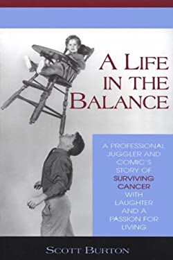 A Life in the Balance 9780965881500