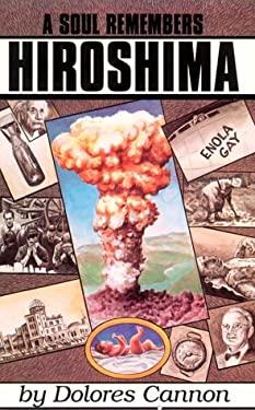 A Soul Remembers Hiroshima 9780963277664