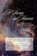 A Swan in Heaven: Conversations Between Two Worlds 9780962306259
