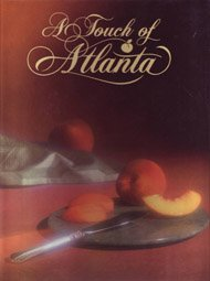 A Touch of Atlanta 9780962620409