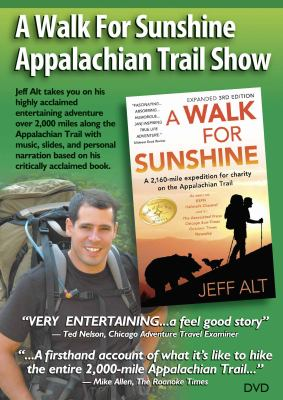 A Walk for Sunshine Appalachian Trail Show 9780967948256