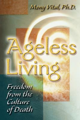 Ageless Living 9780966010411