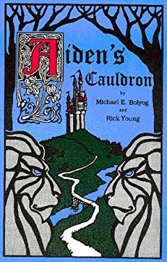 Aiden's Cauldron 9780965668415