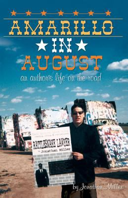Amarillo in August: An Author's Life on the Road 9780967392059