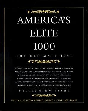 America's Elite 1000: The Ultimate List 9780967169408
