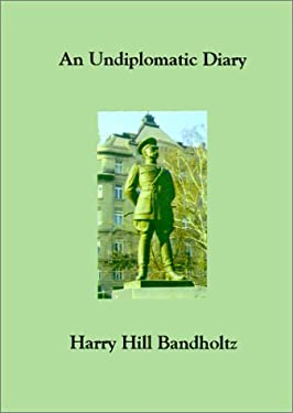 An Undiplomatic Diary 9780966573466