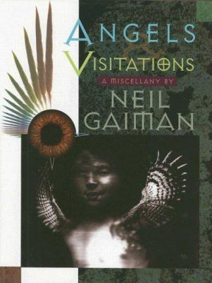 Angels & Visitations: A Miscellany 9780963094421