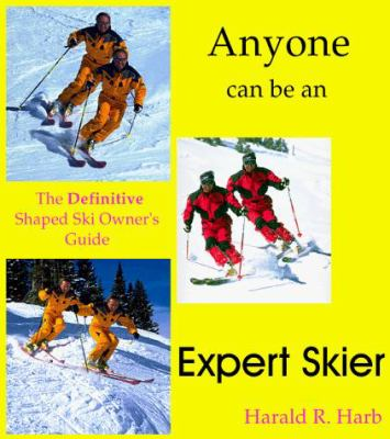 How to be an expert skier