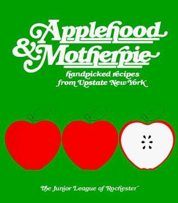 Applehood & Motherpie 9780960561223