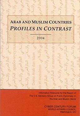 Arab and Muslim Countries: Profiles in Contrast 9780967505220