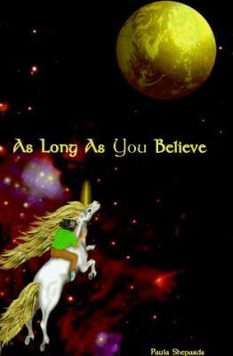 As Long as You Believe 9780965708401