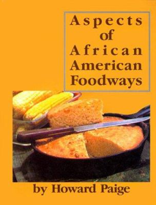 Aspects of African American Foodways 9780961878016