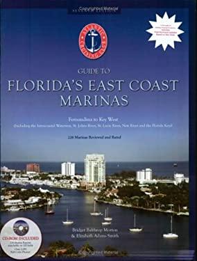 Atlantic Cruising Club's Guide to Florida's East Coast Marinas: Fernandina, Florida to Key West, Florida (Book & CD-ROM)