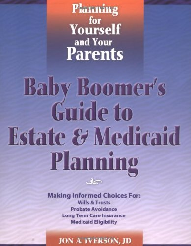 Baby Boomer's Guide to Estate & Medicaid Planning 9780965793629