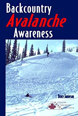 Backcountry Avalanche Awareness 9780969975861