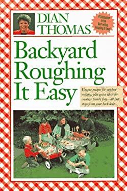 Backyard Roughing It Easy 9780962125751