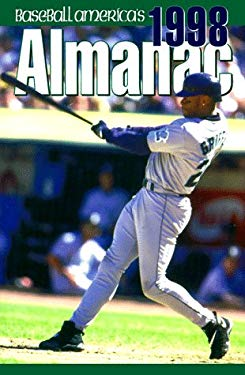 Baseball Americas 1998 Almanac 9780963718990