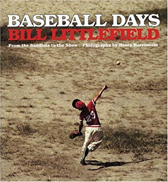 Baseball Days: From the Sandlots to the Show 9780966677621